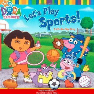 Lets Play Sports!: A Lift-the-Flap Story Alison Inches