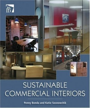 Sustainable Commercial Interiors  by  Katie Sosnowchik