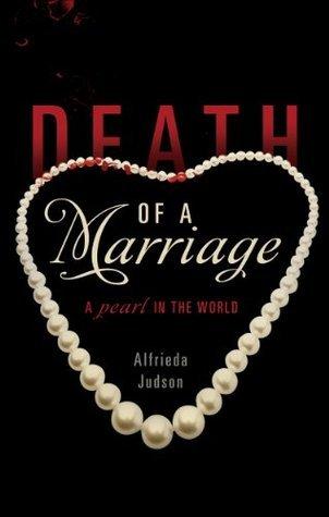 Death of a Marriage Alfrieda Judson