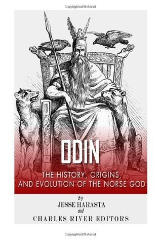 Odin: The Origins, History and Evolution of the Norse God Jesse Harasta