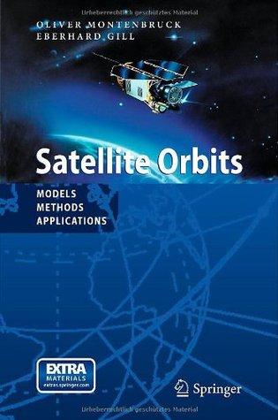 Satellite Orbits  by  Oliver Montenbruck