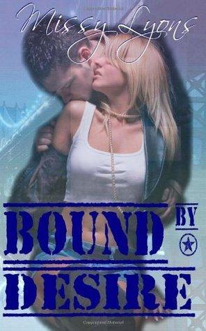 Bound By Desire (Club Desire) (Volume 1) Missy Lyons
