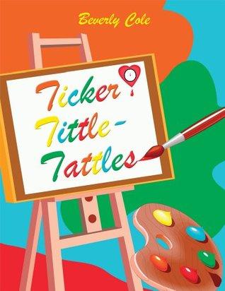 Ticker Tittle-Tattles Beverly Cole