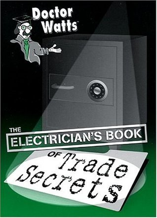 Dr. Watts Electricians Book of Trade Secrets  by  Mark N. Shapiro