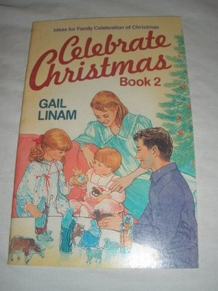 Celebrate Christmas, Book 2 Gail Linam