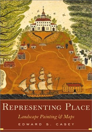 Representing Place: Landscape Painting And Maps  by  Edward S. Casey