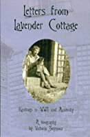 Letters from Lavender Cottage  by  Victoria Seymour