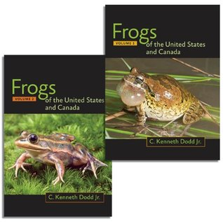 Frogs of the United States and Canada, 2-vol. set C. Kenneth Dodd Jr.