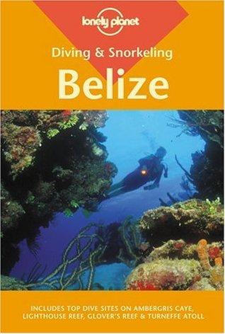 Diving & Snorkeling Belize  by  Mark Webster