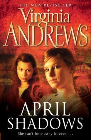 April Shadows (Shadows 1) V.C. Andrews
