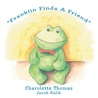 Franklin Finds A Friend Charolette Thomas