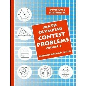 Math Olympiad Contest Problems, Volume 2 Grant Duffrin