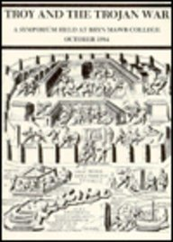 Troy and the Trojan War (Bryn Mawr Archaeological Monographs)  by  MacHteld J. Mellink