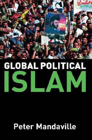 Global Political Islam: Textbook Peter Mandaville