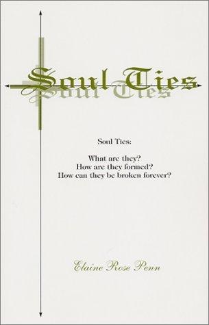 Soul Ties  by  Elaine Rose Penn