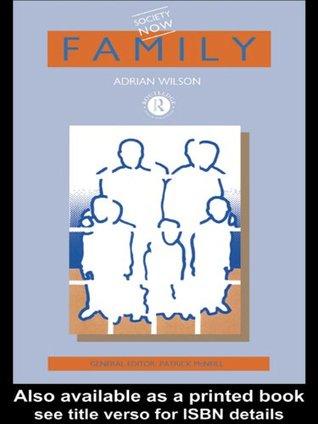 Family (Society Now) Adrian Wilson