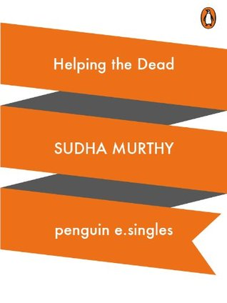 Helping the Dead Sudha Murty