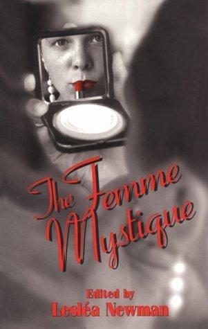 The Femme Mystique  by  Lesléa Newman