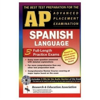 AP Spanish w/ Audio CDs (REA) - The Best Test Prep for the AP Exam  by  Cristina Bedoya