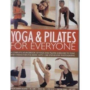 Yoga & Pilates for Everyone  by  Françoise Barbira Freedman