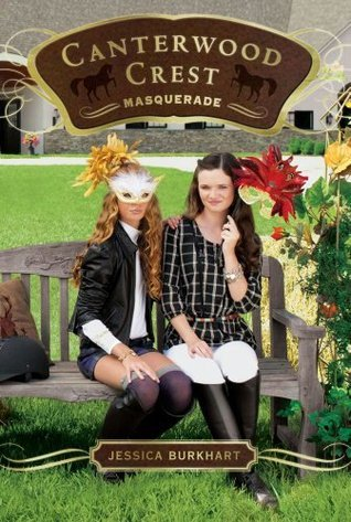 Masquerade (Canterwood Crest, #16) Jessica Burkhart