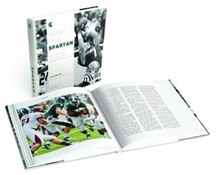 Heart Of A Spartan: The Story of a Michigan State Football Renaissance Jack Ebling