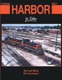 Indiana Harbor Belt Railroad In Color  by  Samuel Beck