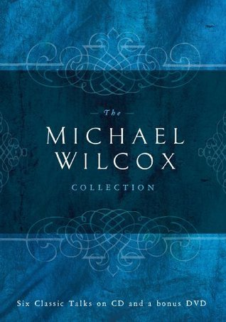 The Michael Wilcox Collection  by  S. Michael Wilcox