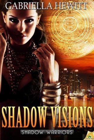Shadow Visions  by  Gabriella Hewitt