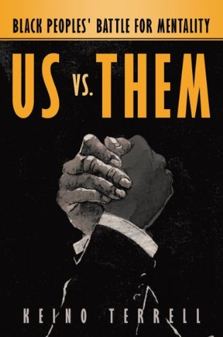 Us vs. Them  by  Keino Terrell