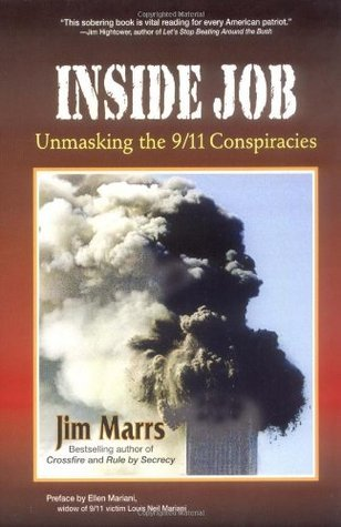 Inside Job: Unmasking the 9/11 Conspiracies  by  Jim Marrs