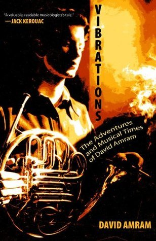 Vibrations: A Memoir  by  David Amram