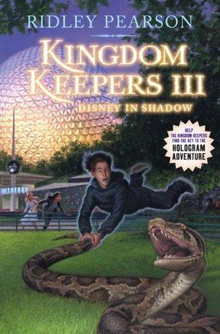 Kingdom Keepers III: Disney in Shadow Ridley Pearson