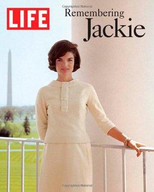 LIFE Remembering Jackie (Life (Life Books)) LIFE Magazine