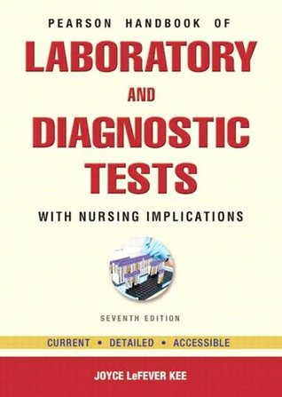 Pearsons Handbook of Laboratory and Diagnostic Tests (7th Edition) Joyce LeFever Kee