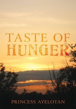 Taste of Hunger Princess Ayelotan