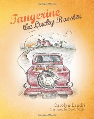 Tangerine the Lucky Rooster Carolyn Landis
