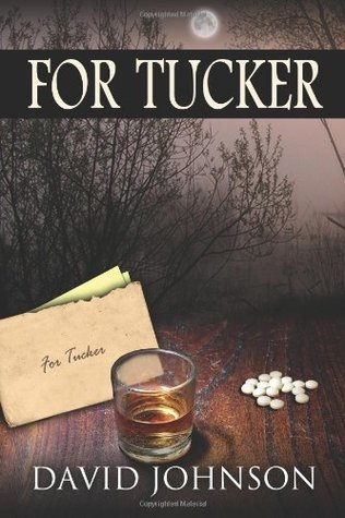 For Tucker (Previously Tucker #2)  by  David  Johnson