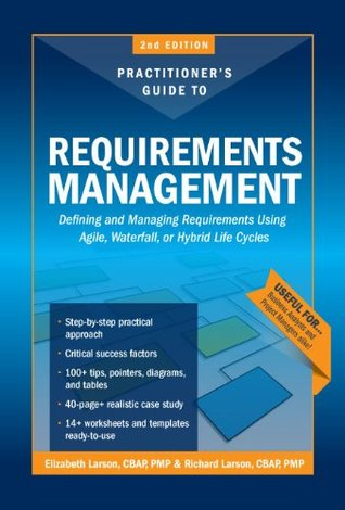 The Practitioners Guide to Requirements Management 2nd Edition Elizabeth Larson