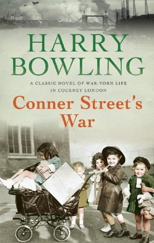 Conner Streets War  by  Harry Bowling