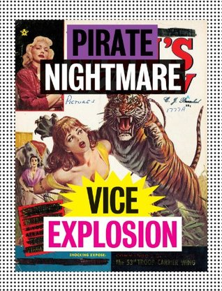 Pirate Nightmare Vice Explosion Michael Kupperman