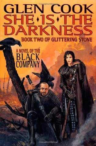 She Is The Darkness:(Glittering Stone, Book Two) Glen Cook