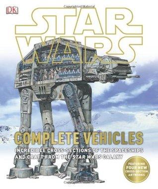 Star Wars: Complete Vehicles DK Publishing