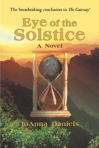 Eye of the Solstice: A Novel JoAnna Daniels