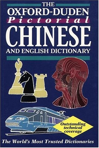 The Oxford-Duden Pictorial English & Chinese Dictionary  by  Oxford University Press