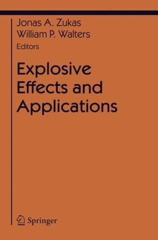 Explosive Effects and Applications  by  Jonas A. Zukas