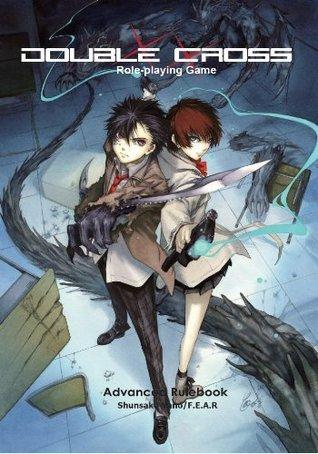 Double Cross Role-playing Game - Advanced Rulebook  by  Shunsaku Yano