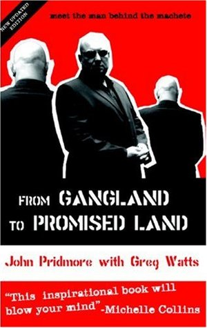 From Gangland to Promised Land  by  John Pridmore