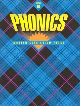 Phonics Workbook Level B (Modern Curriculum Press) Elwell-Murray-Kucia