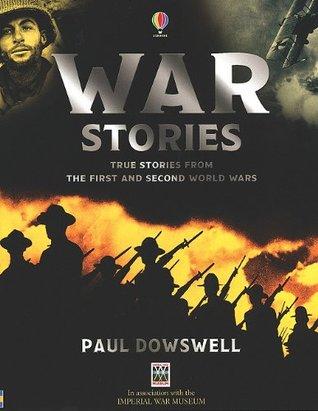 War Stories Paul Dowswell